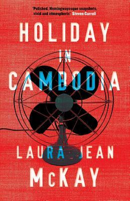 Book review: Holiday in Cambodia